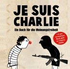 Je suis Charlie (eBook, ePUB)