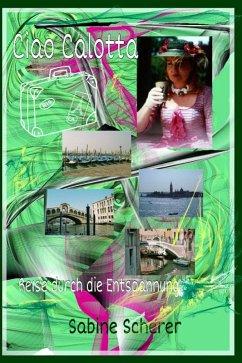 Ciao Calotta (eBook, ePUB) - Scherer, Sabine