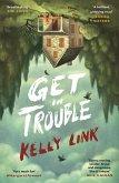 Get in Trouble (eBook, ePUB)