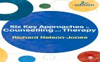Six Key Approaches to Counselling and Therapy (eBook, ePUB)