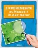 Experimente zu Hause & in der Natur - über 50 spannende Versuche (eBook, ePUB)