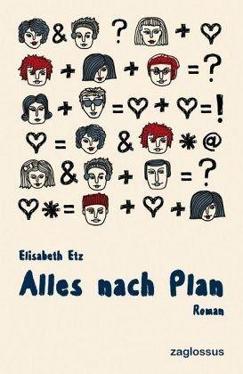 Alles nach Plan - Etz, Elisabeth