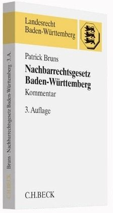 nachbarrechtsgesetz baden w rttemberg von patrick bruns fachbuch. Black Bedroom Furniture Sets. Home Design Ideas