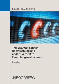 Telekommunikationsüberwachung und andere verdec...