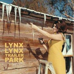 Trailer Park - Lynx Lynx