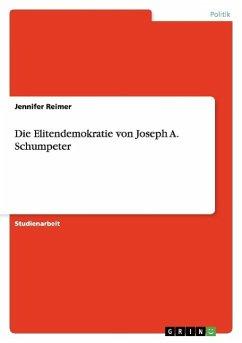 Die Elitendemokratie von Joseph A. Schumpeter