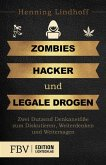 Zombies, Hacker und legale Drogen (eBook, ePUB)
