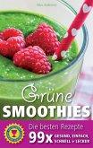 Grüne Smoothies - Die besten Rezepte (eBook, ePUB)