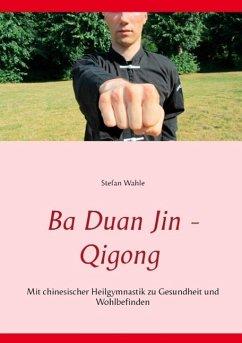 Ba Duan Jin - Qigong (eBook, ePUB)