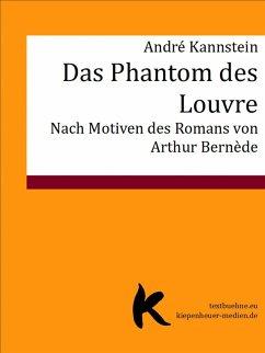 DAS PHANTOM DES LOUVRE (eBook, ePUB) - Kannstein, André