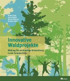 Innovative Waldprojekte (eBook, PDF)