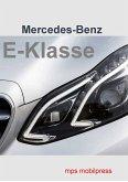 Mercedes-Benz Die E-Klasse (eBook, PDF)