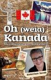 Oh (weia) Kanada (eBook, ePUB)