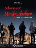 Schweriner Mordgeschichten (eBook, ePUB)