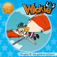 Das goldene Schwert, Reise m Hindernissen u.a / Wickie Bd.15 (1 Audio-CD)