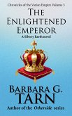 Chronicles of the Varian Empire - The Enlightened Emperor (Silvery Earth) (eBook, ePUB)