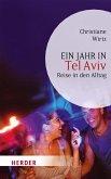 Ein Jahr in Tel Aviv (eBook, ePUB)