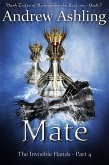 The Invisible Hands - Part 4: Mate (Dark Tales of Randamor the Recluse, #7) (eBook, ePUB)