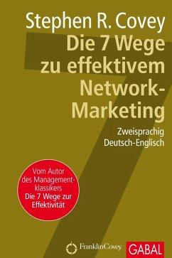 Die 7 Wege zu effektivem Network-Marketing (eBook, PDF) - Covey, Stephen R.