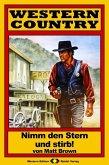 WESTERN COUNTRY 74: Nimm den Stern und stirb! (eBook, ePUB)