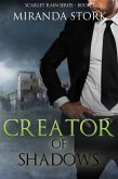 Creator of Shadows (Scarlet Rain Series, Book 3) (eBook, ePUB)