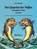 Das Gespräch der Delfine und anderer Tiere (eBook, ePUB)