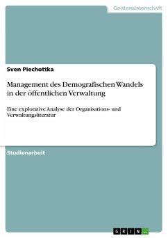 Management des Demografischen Wandels in der öffentlichen Verwaltung