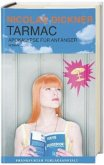 Tarmac - Apokalypse für Anfänger (Mängelexemplar)