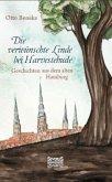 Die verwünschte Linde bei Harvestehude: Geschichten aus dem alten Hamburg