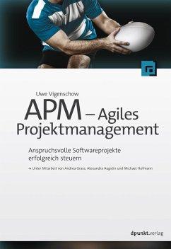 APM - Agiles Projektmanagement (eBook, ePUB) - Vigenschow, Uwe