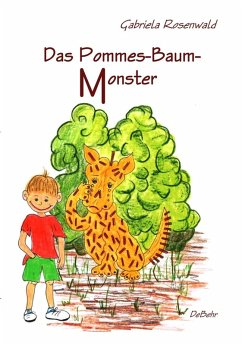 Das Pommes-Baum-Monster (eBook, ePUB) - Rosenwald, Gabriela