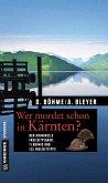 Wer mordet schon in Kärnten? (eBook, ePUB)