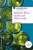 Südliche Weinstraße und Pfälzerwald (eBook, ePUB)