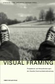 Visual Framing (eBook, PDF)
