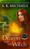Supernatural Enforcement Bureau, The Imprisoned Dragon and The Witch (eBook, ePUB)