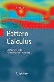 Pattern Calculus