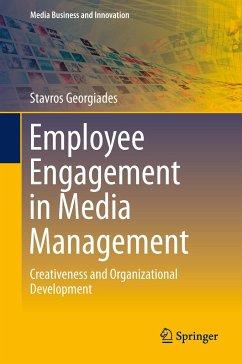 Employee Engagement in Media Management - Georgiades, Stavros