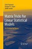 Matrix Tricks for Linear Statistical Models