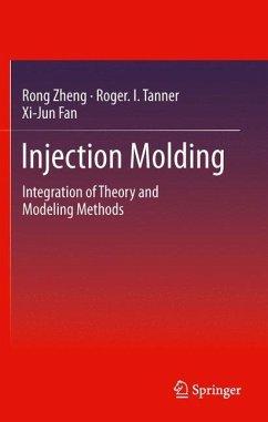Injection Molding - Zheng, Rong; Tanner, Roger I.; Fan, Xi-Jun