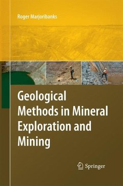 Geological Methods in Mineral Exploration and Mining - Marjoribanks, Roger