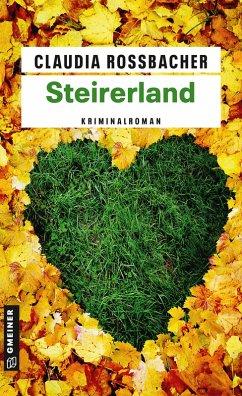 Steirerland (eBook, ePUB) - Rossbacher, Claudia