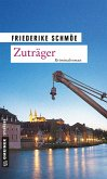 Zuträger / Katinka Palfy Bd.10 (eBook, ePUB)