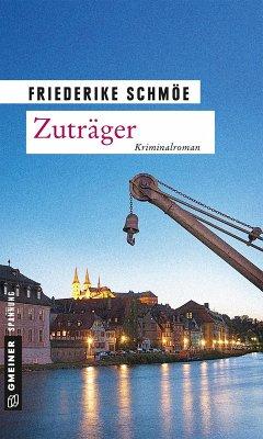 Zuträger / Katinka Palfy Bd.10 (eBook, ePUB) - Schmöe, Friederike