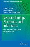 Neurotechnology, Electronics, and Informatics