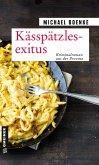 Kässpätzlesexitus (eBook, ePUB)