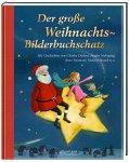 Der große Weihnachts-Bilderbuchschatz (Mängelexemplar)
