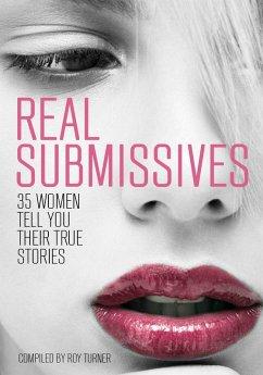 Real Submissives (eBook, ePUB) - Turner, Roy