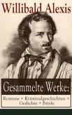 Gesammelte Werke: Romane + Kriminalgeschichten + Gedichte + Briefe (eBook, ePUB)