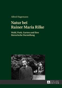 Natur bei Rainer Maria Rilke - Hagemann, Alfred