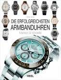Die erfolgreichsten Armbanduhren (eBook, ePUB)